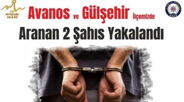 Nevşehir'de aranan 2 şahıs tutuklandı