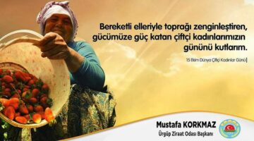 Ürgüp Ziraat Odası; 15 Ekim Dünya Kadın Çiftçiler günü kutlu olsun