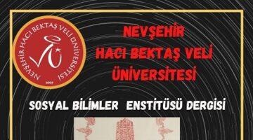 """NEVÜ-SBE Dergisi'nden """"Hacı Bektaş Veli Yılı Özel Sayısı"""" için Makale Çağrısı"""