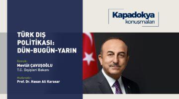 Dışileri Bakanı Mevlüt Çavuşoğlu Kapadokya Üniversitesi'nin canlı yayın konuğu olacak