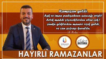 Başkan Aktürk'ün Ramazan Ayı mesajı
