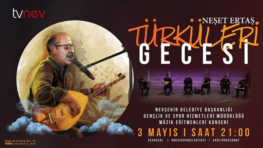 Neşet Ertaş Türküleri konseri bu akşam TVNEV'de