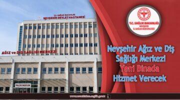 Nevşehir ADSM yeni binada hizmet verecek