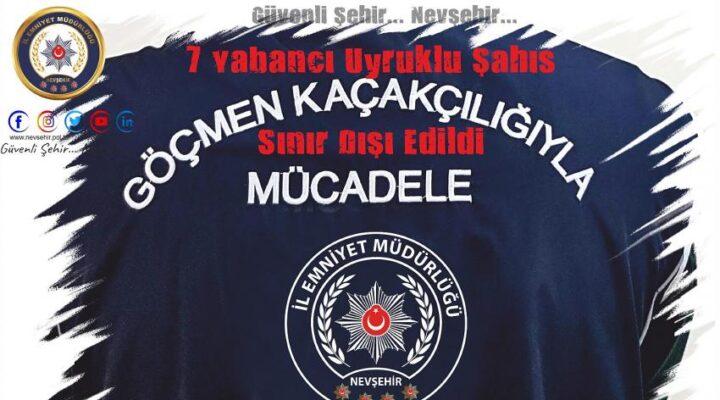 Nevşehir'de yabancı uyruklu 7 kişi sınır dışı edildi