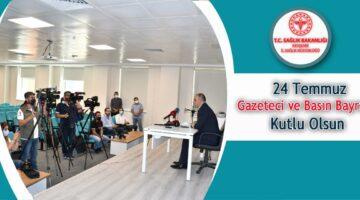 İl Sağlık Müdüründen, '24 Temmuz Gazeteciler ve Basın Bayramı kutlama mesajı'