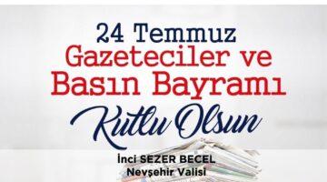 Vali Becel'in 24 Temmuz Gazeteciler ve Basın Bayramı mesajı