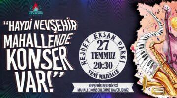 Mahalle konserleri Nejdet Ersan Parkı'nda devam edecek