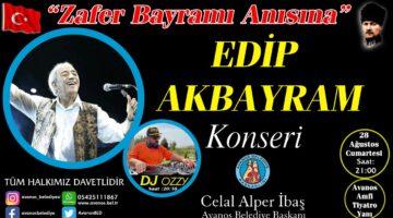 Avanos Belediyesinden Zafer Bayramı anısına Edip Akbayram konseri